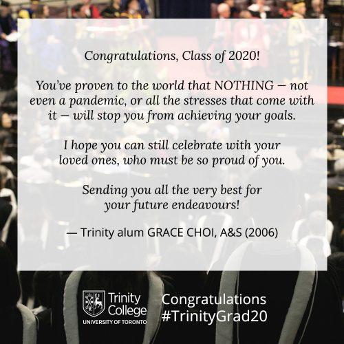 Congratulations message to TrinityGrad20 from Gracie Choi