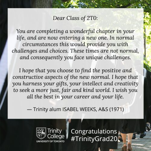 Congratulations message to TrinityGrad20 from Isabelle Weeks