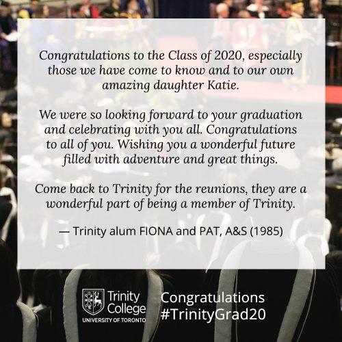 Congratulations message to TrinityGrad20 from Fiona and Pat