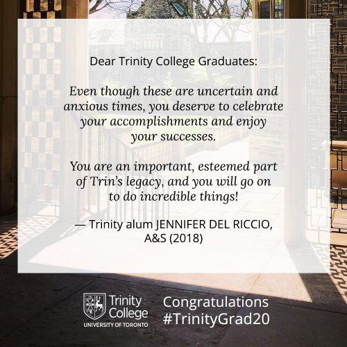 Congratulations message to TrinityGrad20 from Jennifer Del Riccio