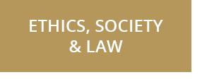 Ethics, Society & Law