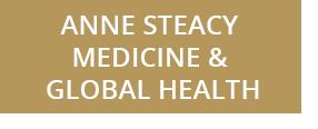 Anne Steacy Medicine and Global Health